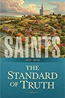 Saints: The Standard of Truth, 1815-1846 (Saints, #1)