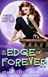 On the Edge of Forever (Fangers, Furries, & Fruit Flies #1)