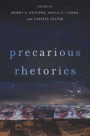 Precarious Rhetorics (Rhetoric and Materiality)