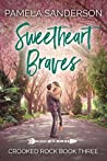 Sweetheart Braves (Crooked Rock #3)