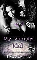 My Vampire Idol (Shifting Reality #3)
