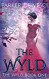 The Wyld: A Reverse Harem Fantasy