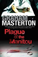 Plague of the Manitou: A Manitou Horror Novel