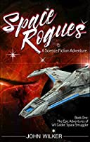 Space Rogues (Space Rogues #1)