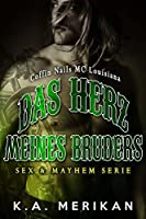 Das Herz Meines Bruders - Coffin Nails MC Louisiana (Sex & Mayhem DE 6)