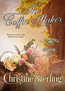 The Coffin Maker (A Silverpines Companion Tale #1)