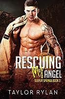 Rescuing My Angel (Sulfur Springs #2)