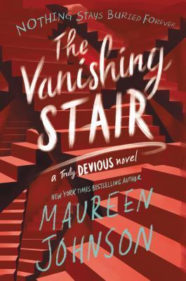 The Vanishing Stair by Maureen Johnson