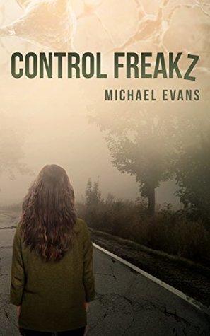 Control Freakz (Control Freakz, #1)