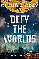 Defy the Worlds (Constellation, #2)