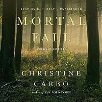 Mortal Fall: A Novel of Suspense (Glacier Park Mystery, #2)