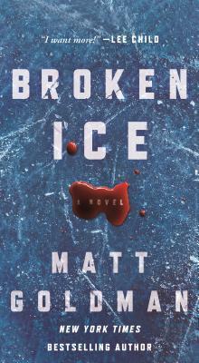 Broken Ice: A Novel