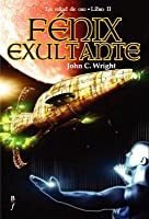 Fénix exultante (La Edad de Oro, #2)