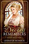 The Duchess Remembers: Defiant Brides Book 3