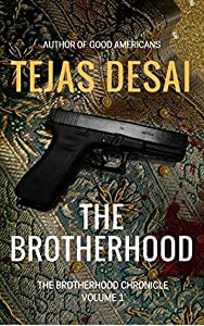 The Brotherhood (The Brotherhood Chronicle Book 1)