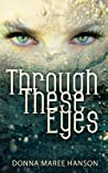 Through These Eyes: Tales of Magic Realism and Fantasy