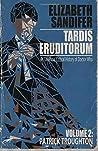TARDIS Eruditorum - A Critical History of Doctor Who Volume 2: Patrick Troughton (TARDIS Eruditorum, #2)
