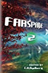 Farspace 2: A speculative fiction anthology by up and coming authors