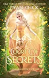 Court of Secrets (Forbidden Queen #1)