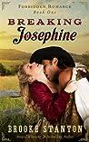 Breaking Josephine (Forbidden Romance, #1)