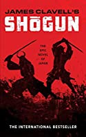 Shōgun: The Epic Novel of Japan (The Asian Saga #1)