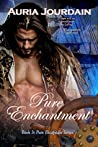 Pure Enchantment (Pure Escapades)