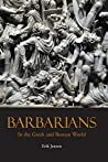 Barbarians in the...