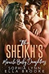 The Sheikh's Miracle Baby Daughters: A Multiple Baby Romance (Sheikhs and Babies Series)