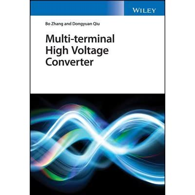 Multi-Terminal High-Voltage Converter by Bo Zhang