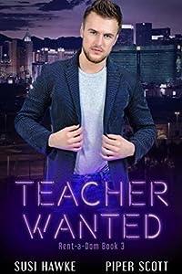 Teacher Wanted (Rent-a-Dom #3)