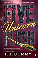 Five Unicorn Flush (The Reason Book 2)