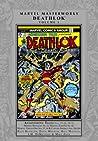 Marvel Masterworks: Deathlok, Vol. 1