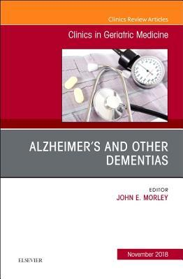 Alzheimer Disease and Other Dementias, An Issue of Clinics in Geriatric Medicine