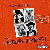 Das Känguru-Manifest (Die Känguru-Chroniken #2)