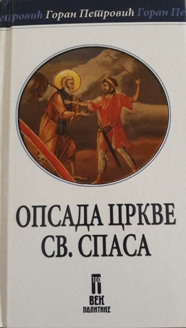 Opsada crkve Sv. Spasa by Goran Petrović