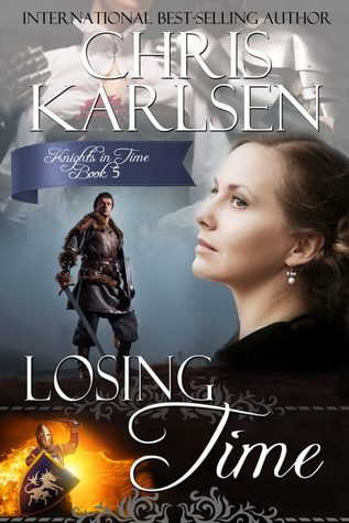 Losing Time (Knights in Time, #5)