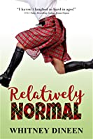 Relatively Normal (Relativity, #1)