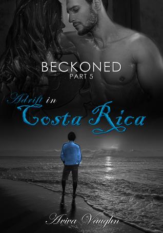 BECKONED, Part 5 by Aviva Vaughn
