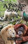 A Peculiar School