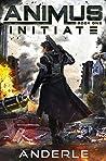 Initiate (Animus, #1)