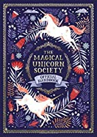 The Magical Unicorn Society: Official Handbook