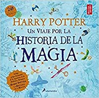 Harry Potter: un viaje por la historia de la magia.