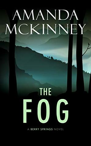 The Fog (Berry Springs #4)
