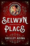 Selwyn Place: A short steampunk adventure (Magnificent Devices Book 16)