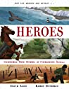 Heroes: Incredible true stories of courageous animals