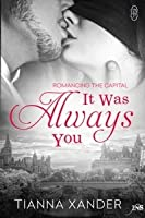 It Was Always You (1NS, #227)