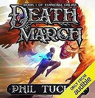 Death March (Euphoria Online, #1)