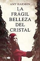 La frágil belleza del cristal (Chic)