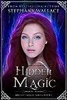 Hidden Magic (Ancient Magic, #1)