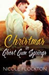 Christmas In Ghost Gum Springs by Nicole Flockton